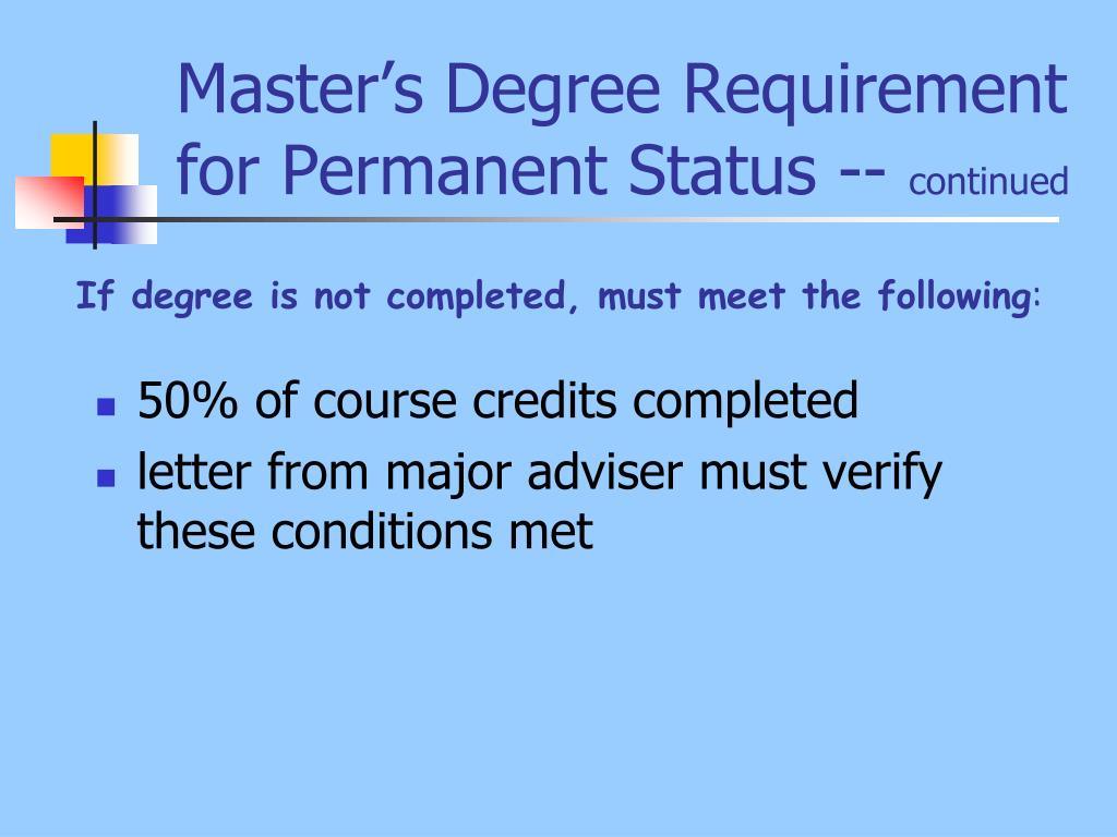 Master's Degree Requirement for Permanent Status --