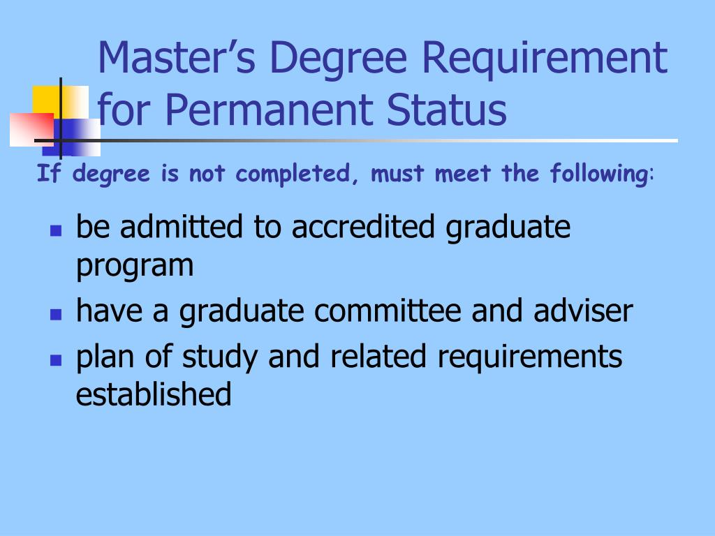 Master's Degree Requirement for Permanent Status