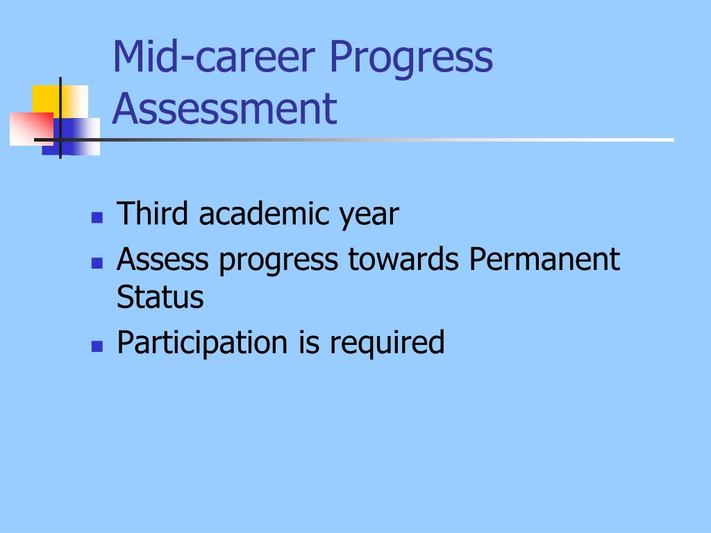 Mid-career Progress Assessment