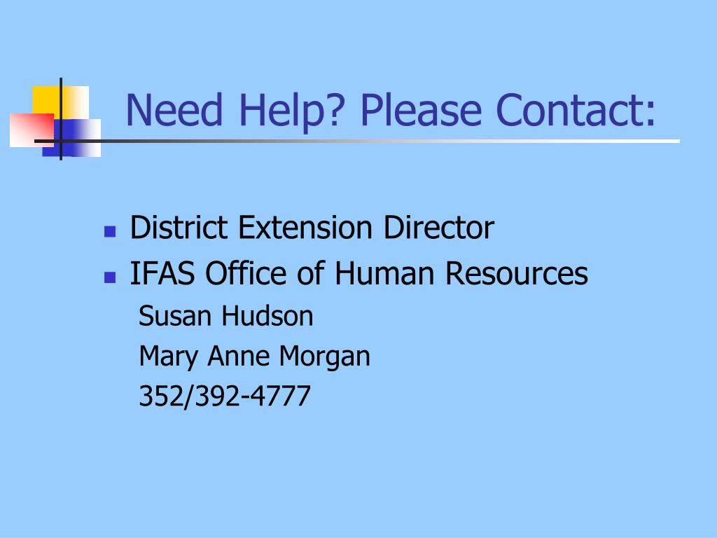 Need Help? Please Contact: