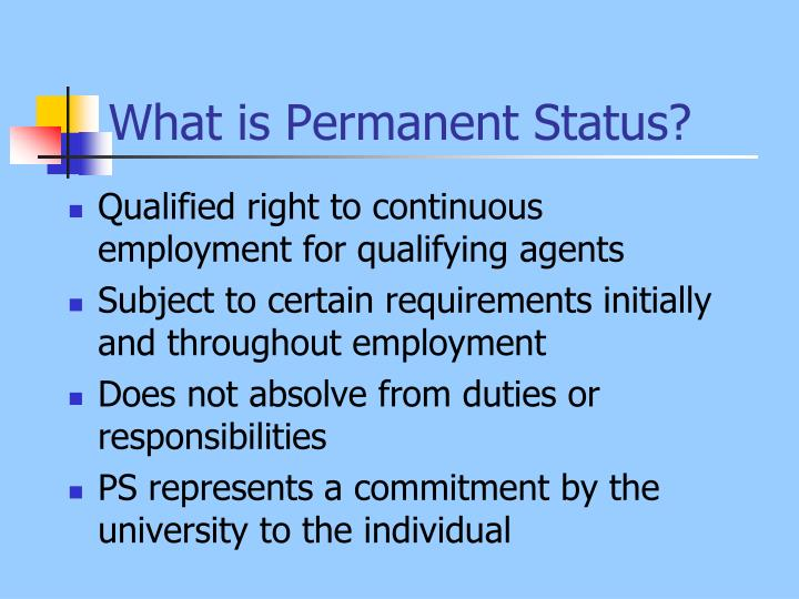 What is permanent status