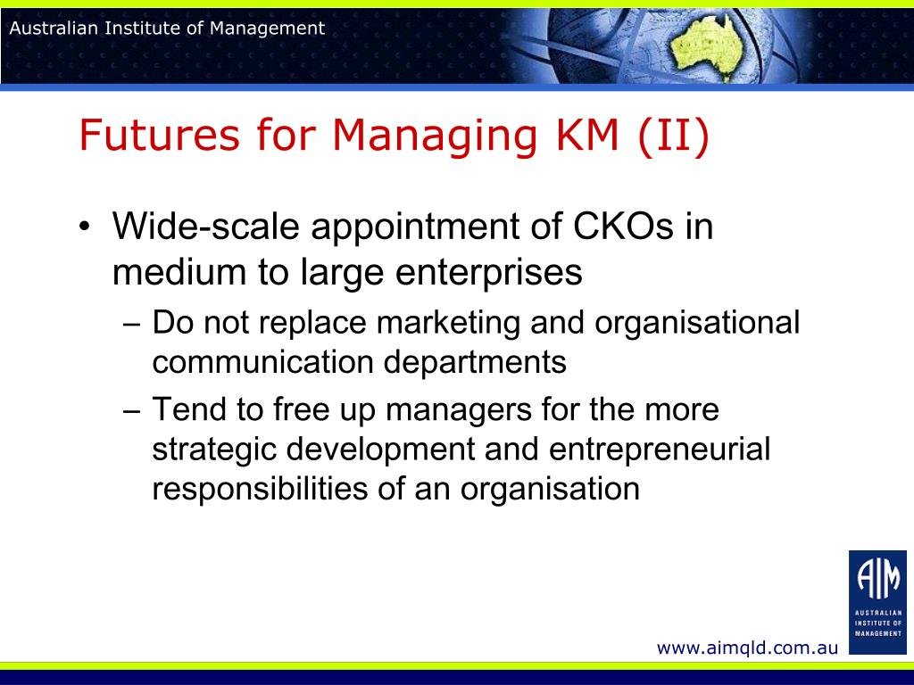 Futures for Managing KM (II)