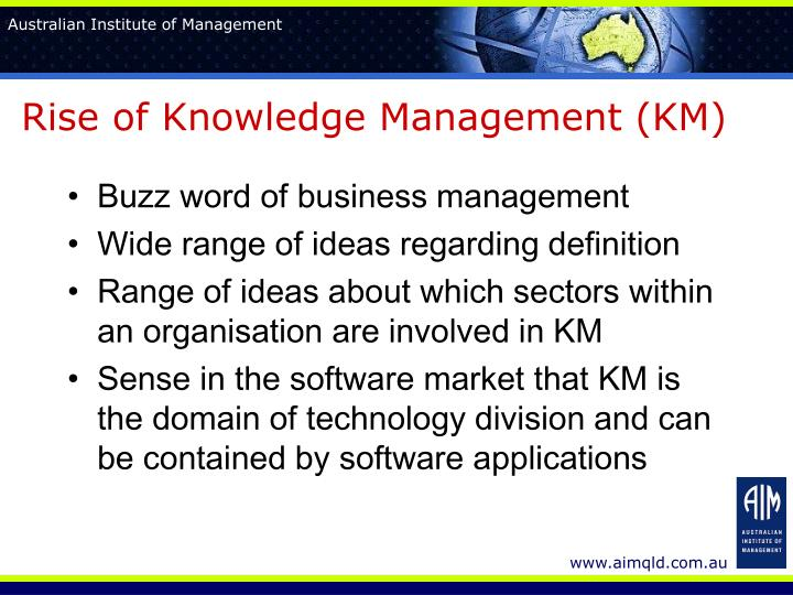 Rise of knowledge management km
