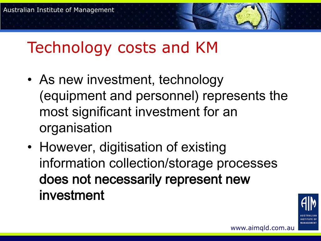 Technology costs and KM