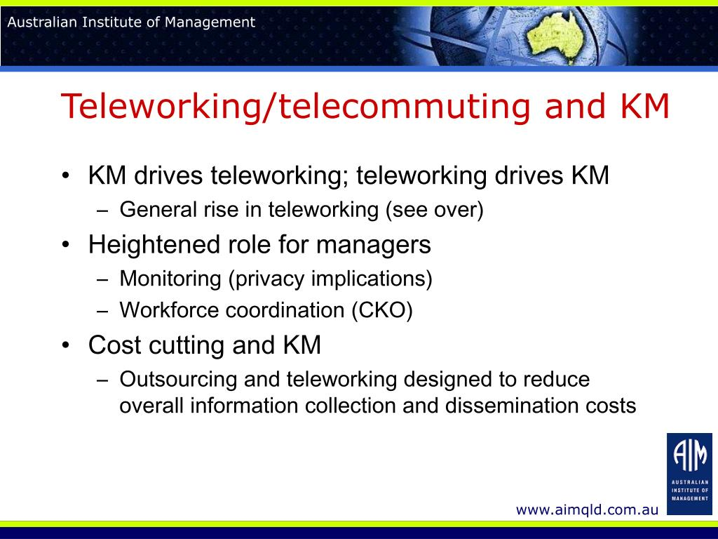 Teleworking/telecommuting and KM