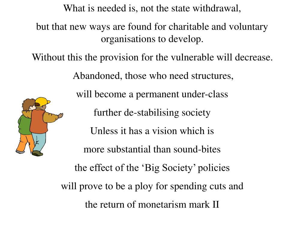 What is needed is, not the state withdrawal,