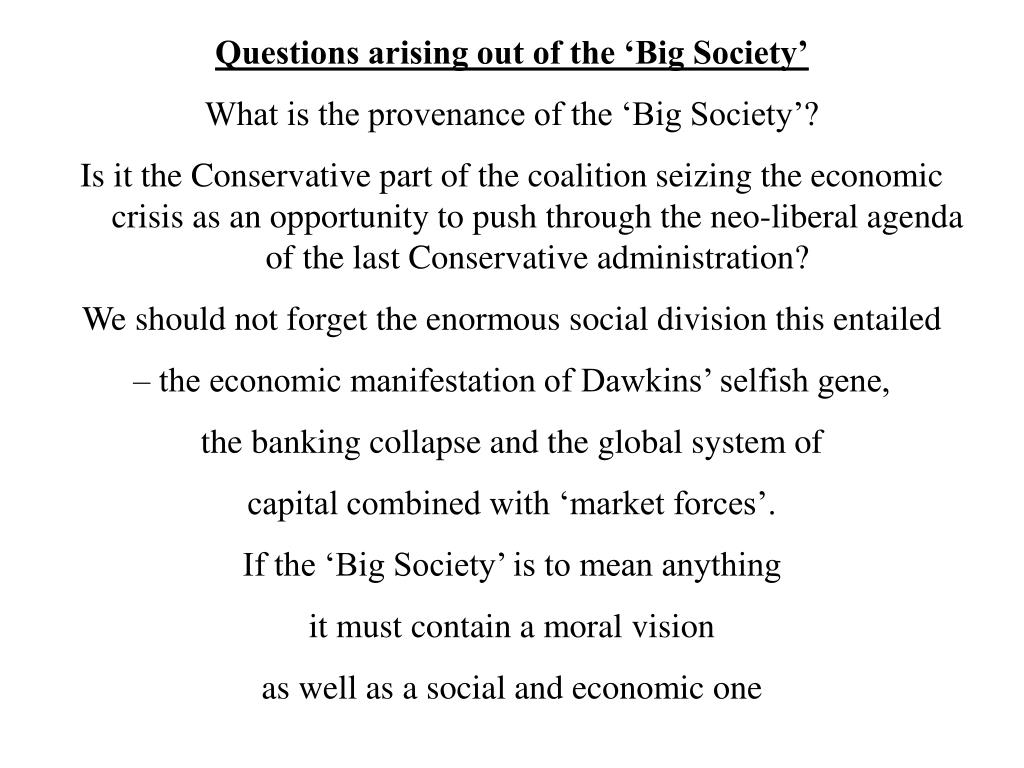 Questions arising out of the 'Big Society'