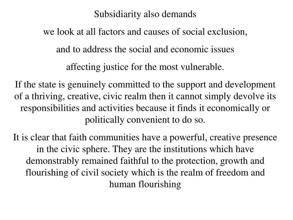 Subsidiarity also demands