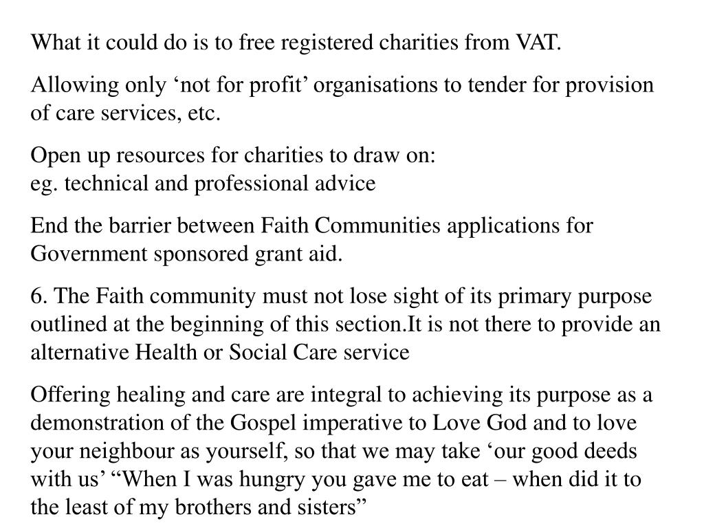What it could do is to free registered charities from VAT.
