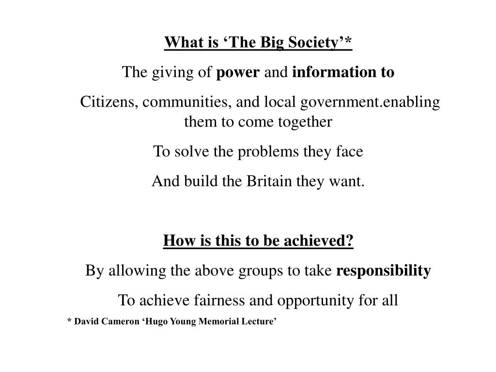 What is 'The Big Society'*