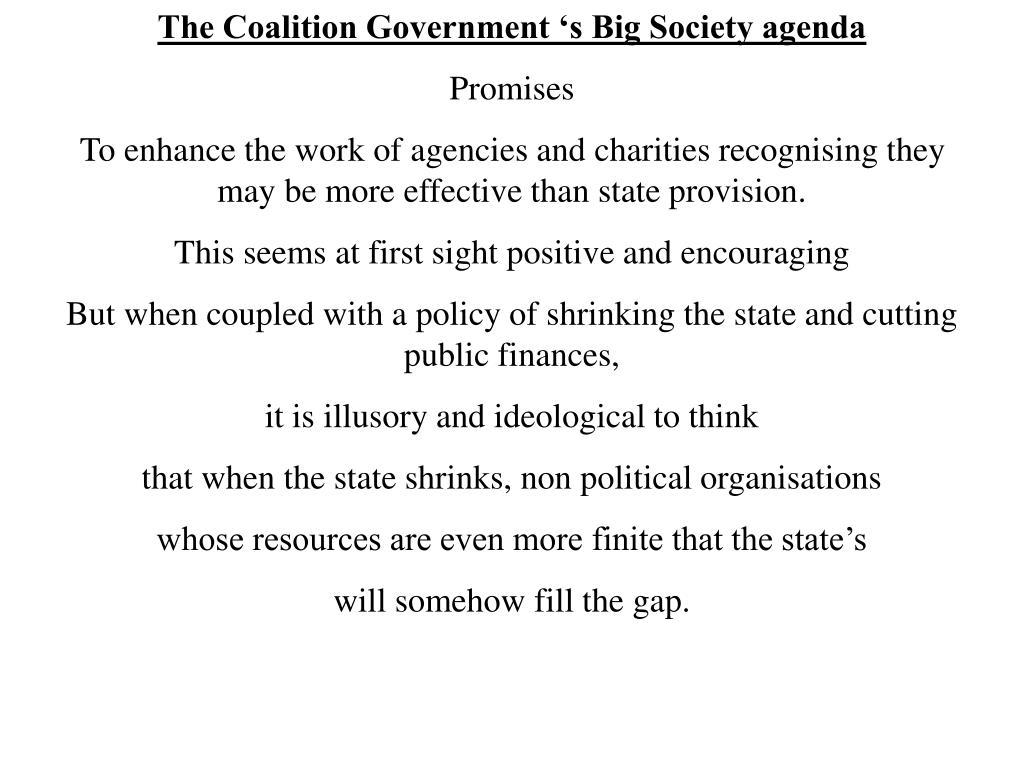 The Coalition Government 's Big Society agenda