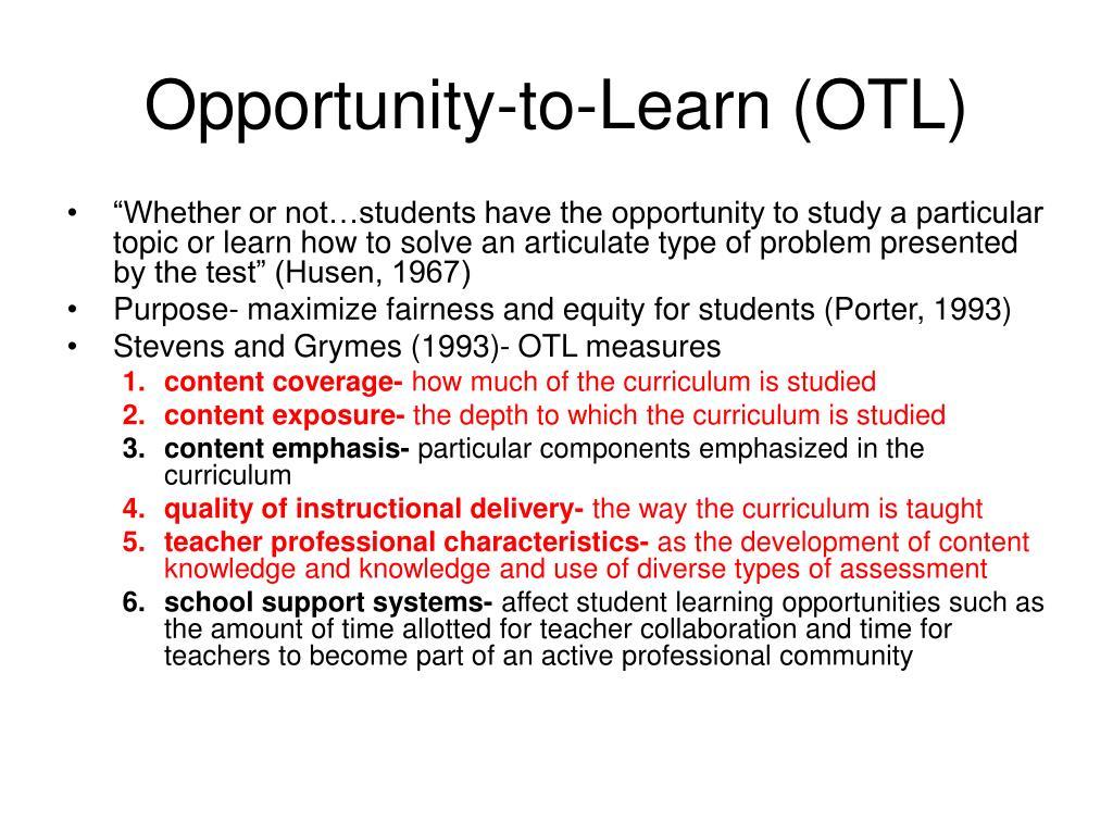 Opportunity-to-Learn (OTL)
