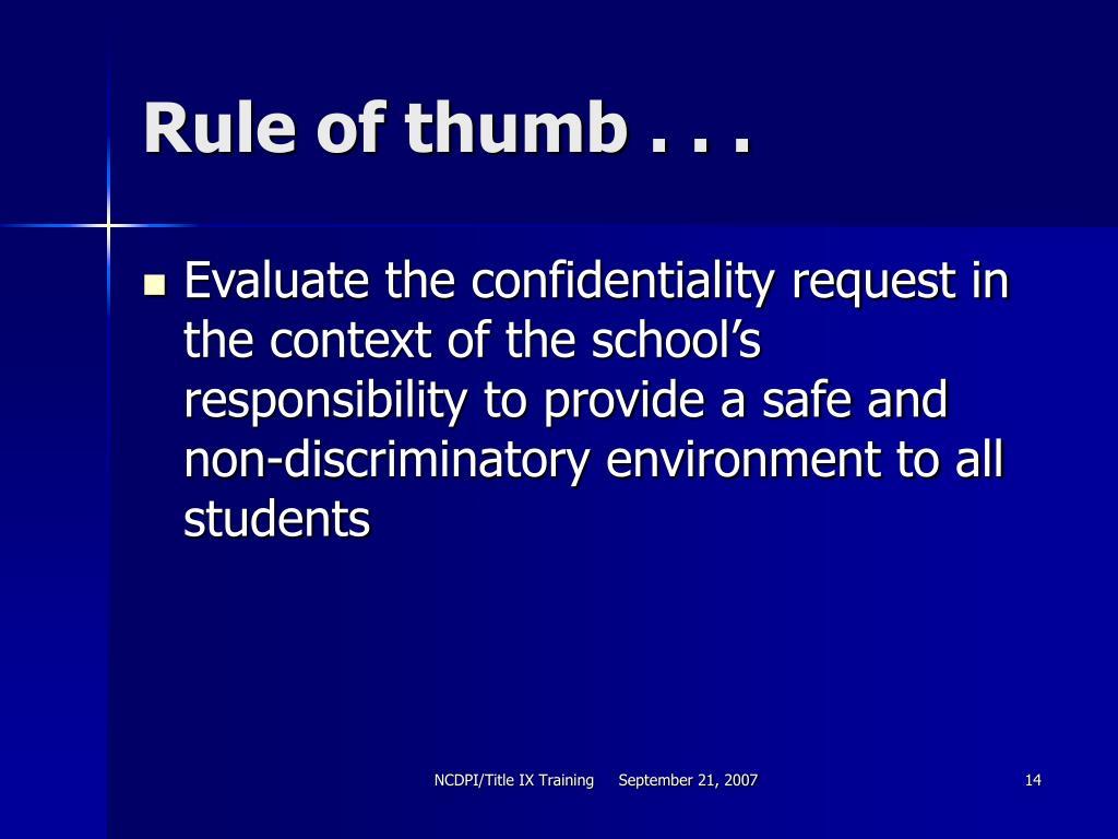 Rule of thumb . . .
