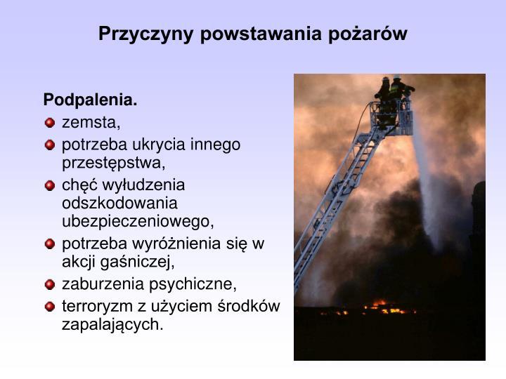 Przyczyny powstawania pożarów