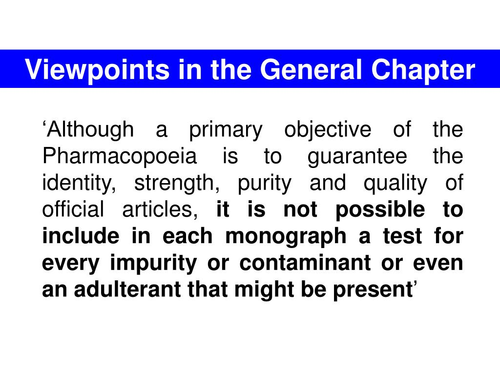 Viewpoints in the General Chapter