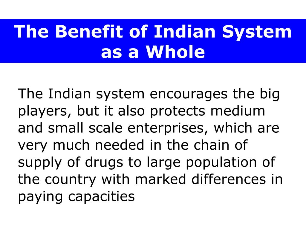The Benefit of Indian System