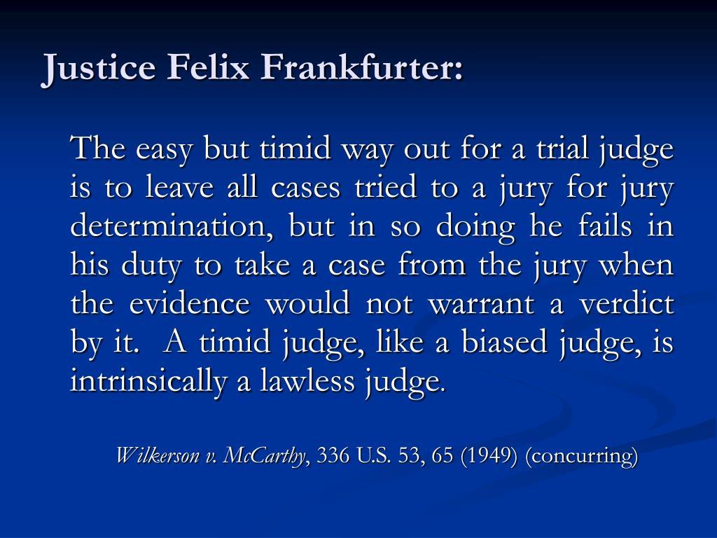 Justice Felix Frankfurter: