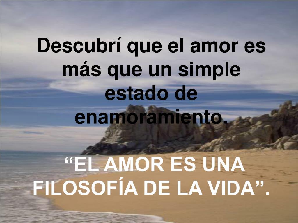 Descubrí que el amor es más que un simple estado de enamoramiento.