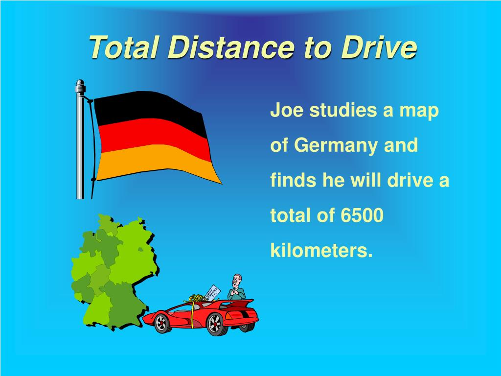 Total Distance to Drive
