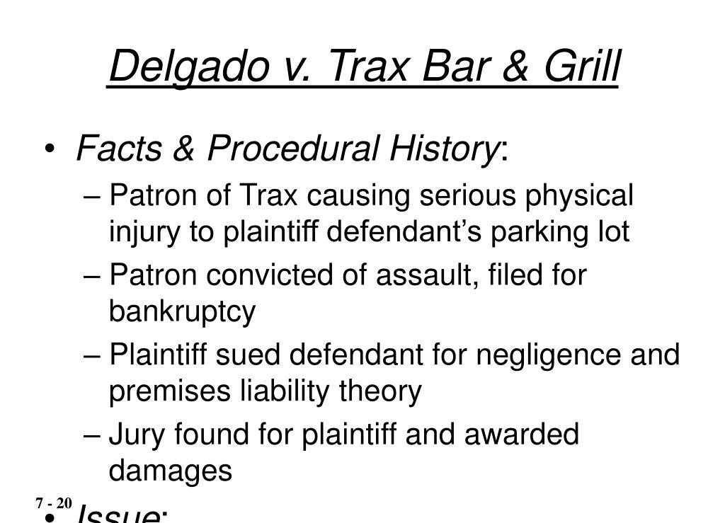 Delgado v. Trax Bar & Grill