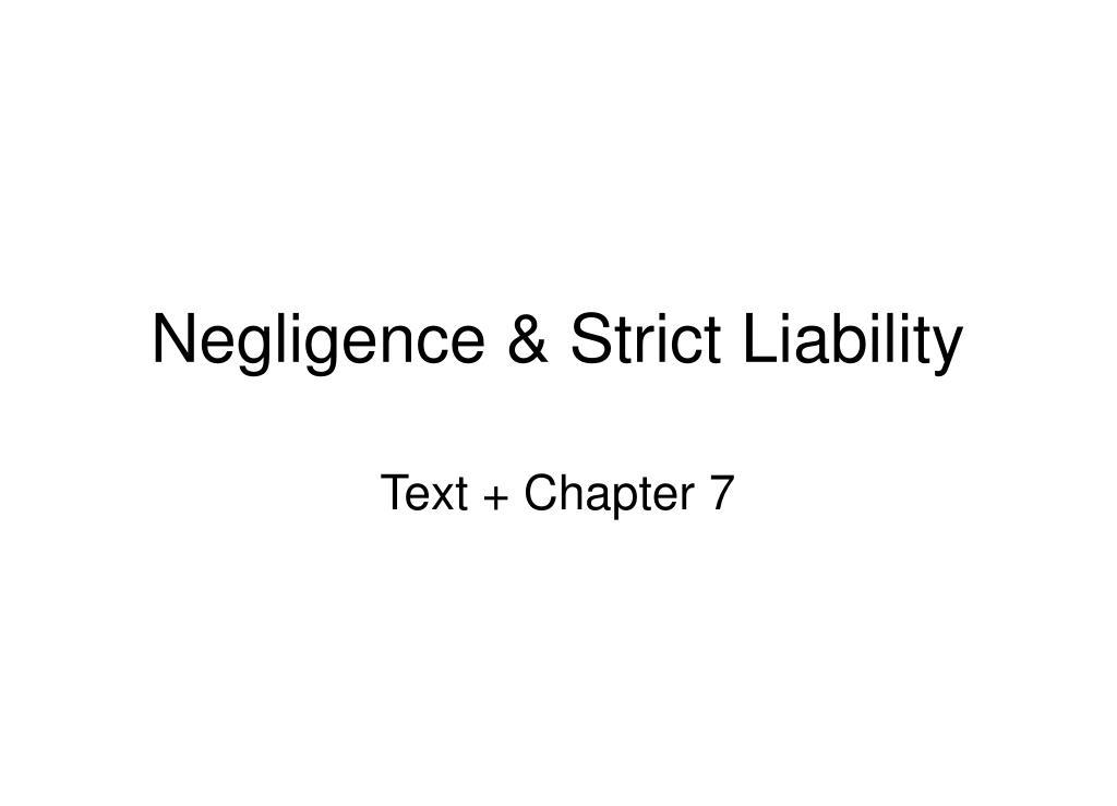 Negligence & Strict Liability