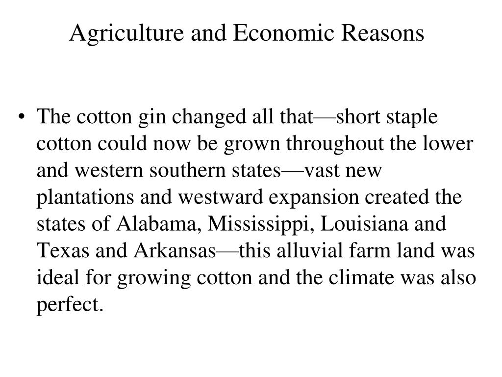 Agriculture and Economic Reasons