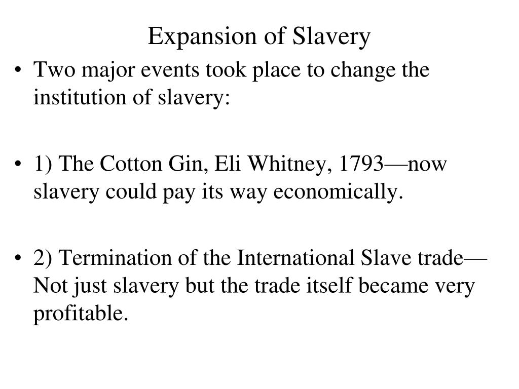 Expansion of Slavery