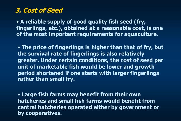 3. Cost of Seed