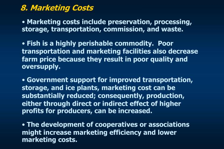 8. Marketing Costs