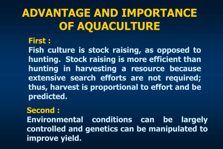 ADVANTAGE AND IMPORTANCE OF AQUACULTURE
