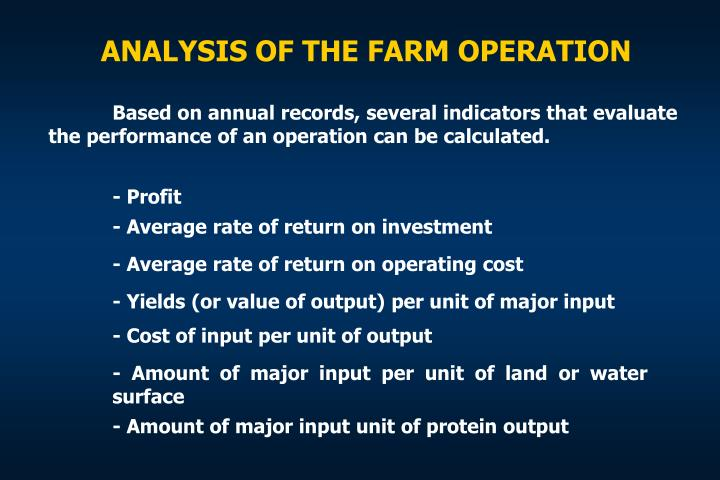 ANALYSIS OF THE FARM OPERATION
