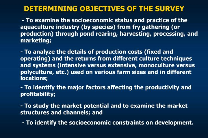 DETERMINING OBJECTIVES OF THE SURVEY