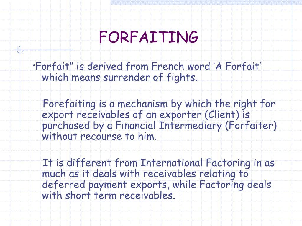 FORFAITING