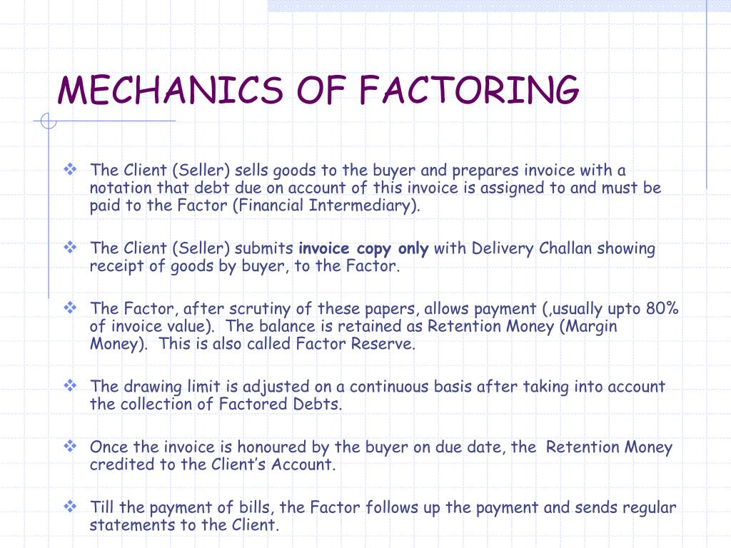 MECHANICS OF FACTORING