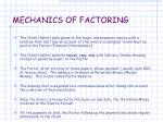 mechanics of factoring