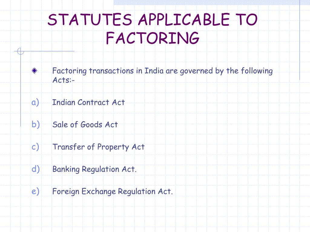 STATUTES APPLICABLE TO FACTORING