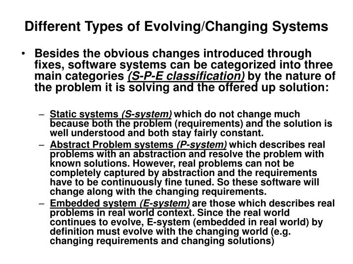 Different Types of Evolving/Changing Systems