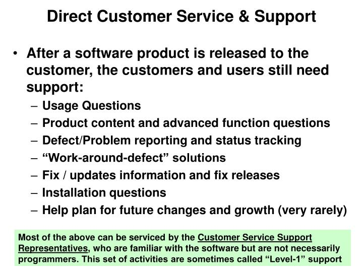 Direct Customer Service & Support