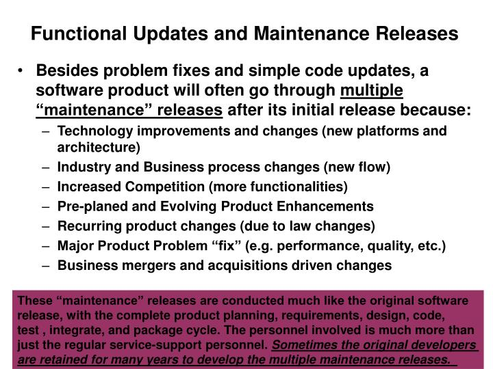 Functional Updates and Maintenance Releases