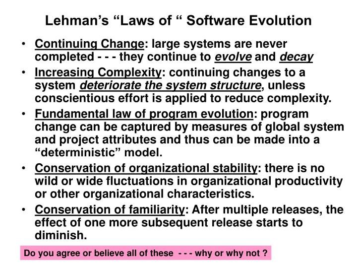"Lehman's ""Laws of "" Software Evolution"