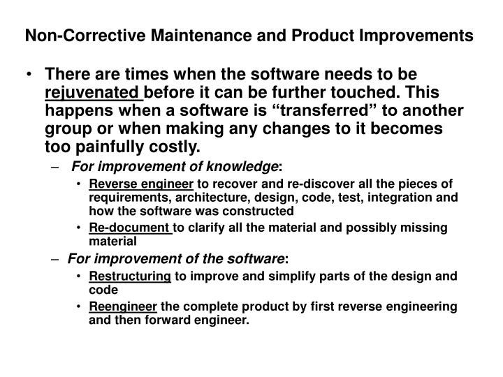 Non-Corrective Maintenance and Product Improvements