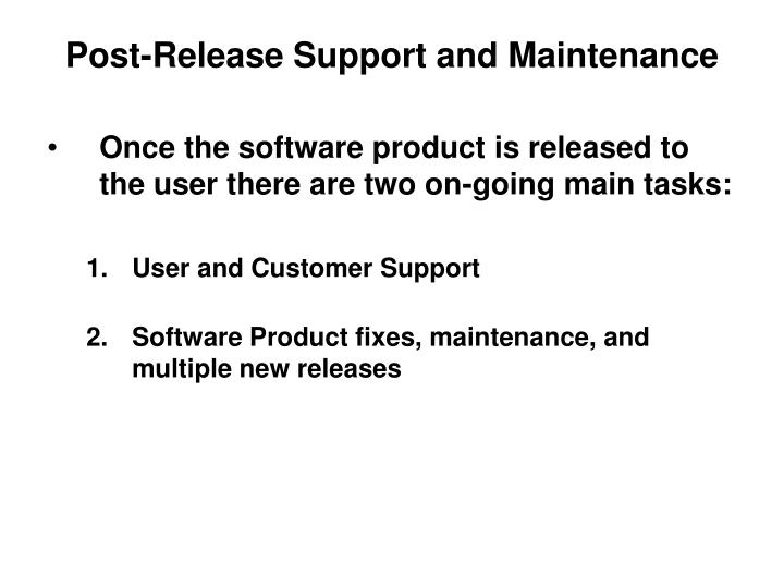 Post release support and maintenance