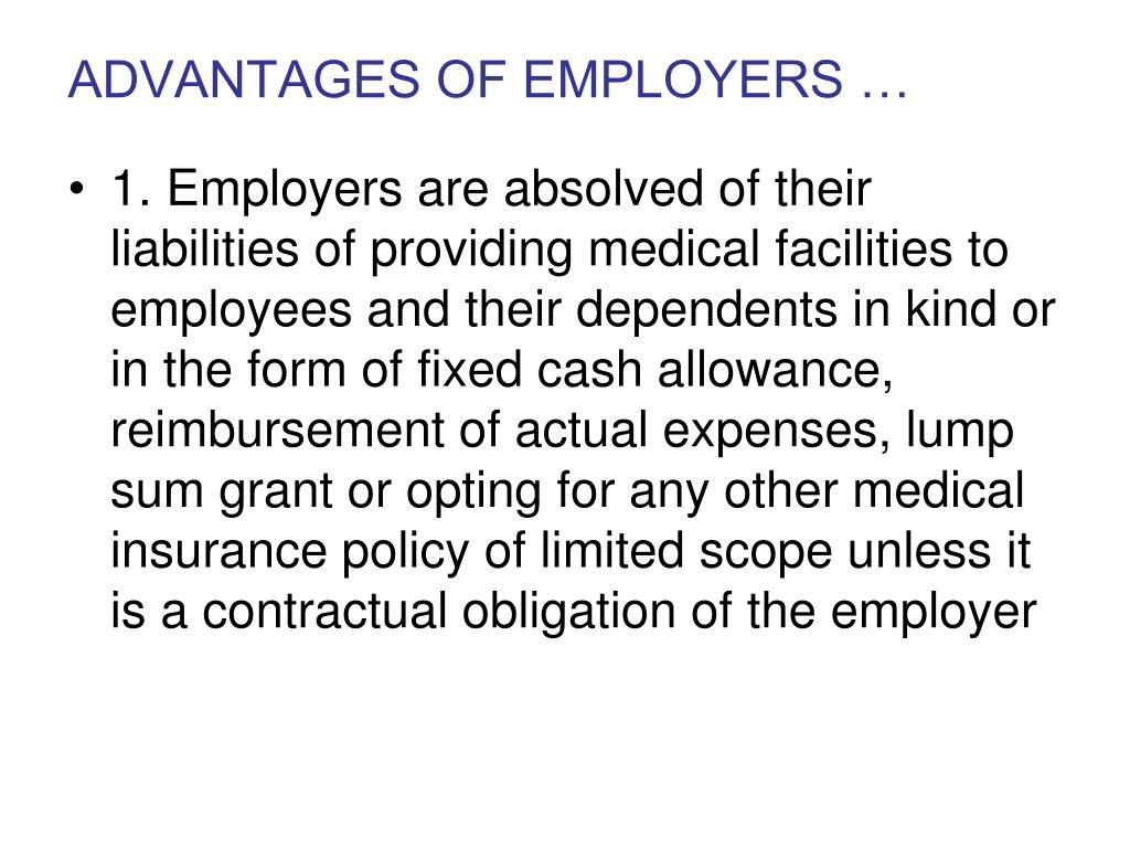 ADVANTAGES OF EMPLOYERS …