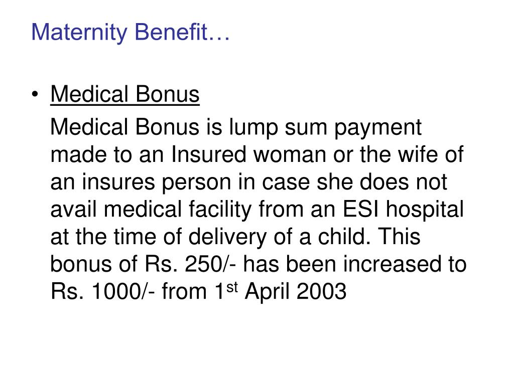 Maternity Benefit…