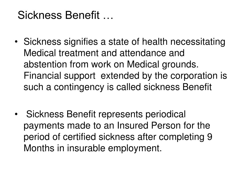 Sickness Benefit …