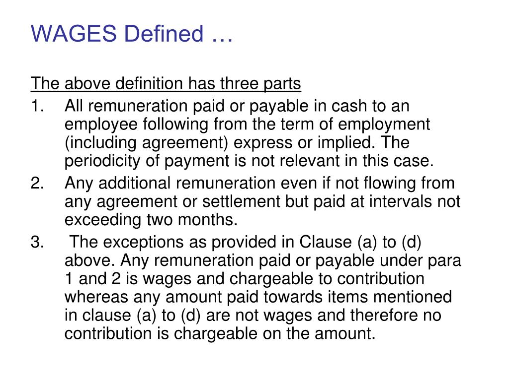 WAGES Defined …