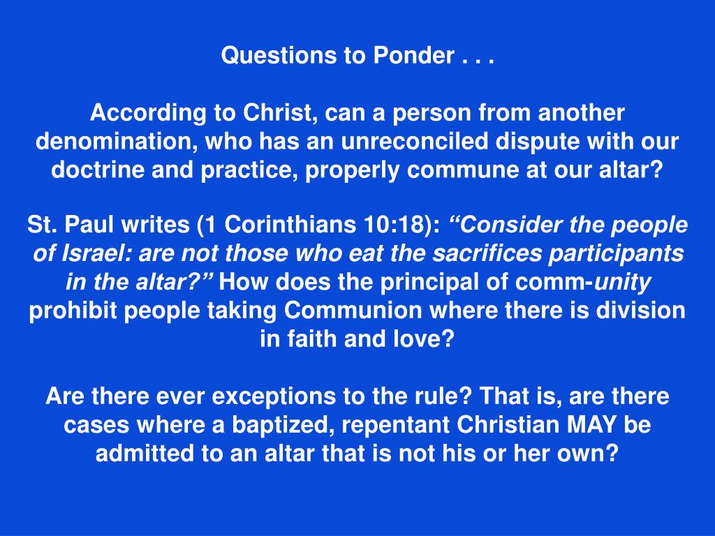 Questions to Ponder . . .