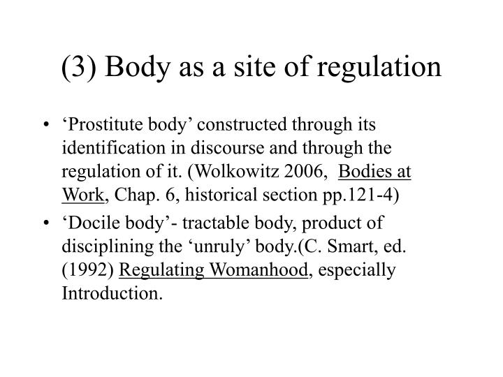 (3) Body as a site of regulation