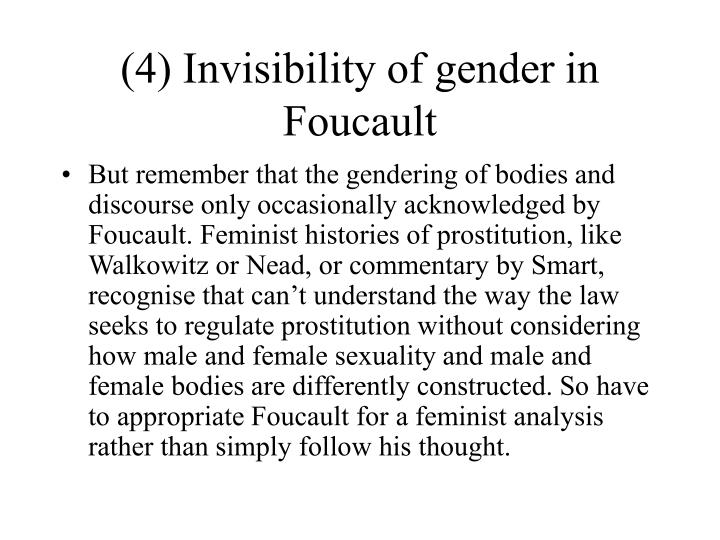 (4) Invisibility of gender in Foucault