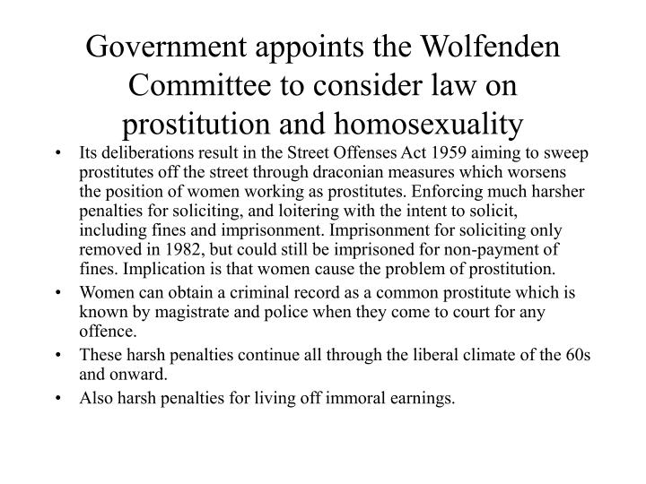 Government appoints the Wolfenden Committee to consider law on prostitution and homosexuality